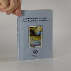 náhled knihy - Charta Organizace spojených národů a Statut Mezinárodního soudního dvora