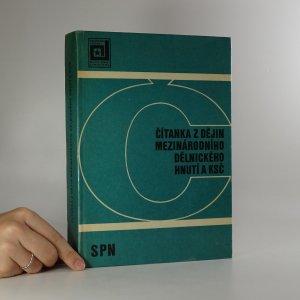 náhled knihy - Čítanka z dějin mezinárodního dělnického hnutí a KSČ