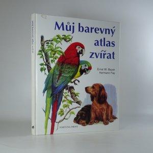 náhled knihy - Můj barevný atlas zvířat
