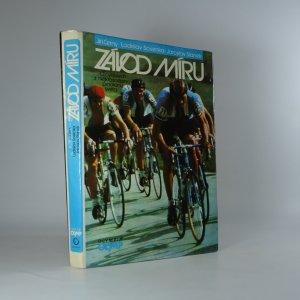 náhled knihy - Závod míru. O cyklistech z nejkrásnějšího pelotonu světa