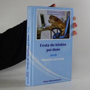 náhled knihy - Cesta do hlubin psí duše aneb Román pro psy (podpis autorky)