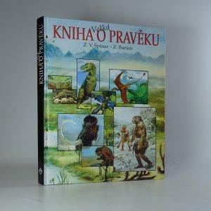 náhled knihy - Velká kniha o pravěku