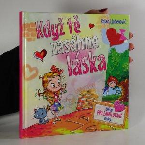 náhled knihy - Když tě zasáhne láska - kniha pro zamilované holky