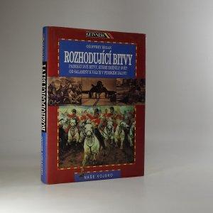 náhled knihy - Rozhodující bitvy : padesát dvě bitvy, které změnily svět : od Salamíny k válce v Perském zálivu