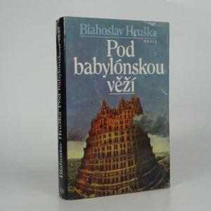 náhled knihy - Pod babylónskou věží
