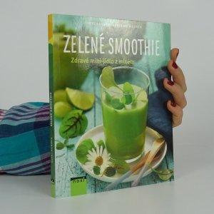 náhled knihy - Zelené smoothie - zdravé mini-jídlo z mixéru