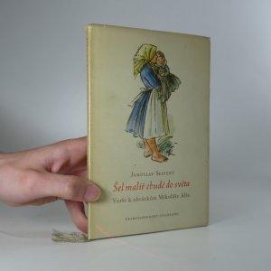 náhled knihy - Šel malíř chudě do světa (asi s věnováním autora)