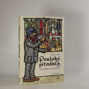 náhled knihy - Pražské pitavaly : soudní příběhy ze staré Prahy