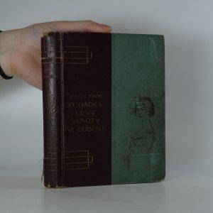 náhled knihy - Pohádka lesní samoty. Na Dubové (2 knihy v jedné vazbě)