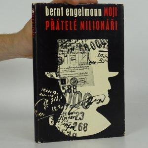 náhled knihy - Moji přátelé milionáři