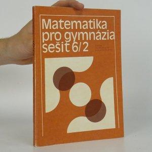 náhled knihy - Matematika pro gymnázia. Sešit 6/2