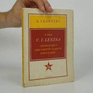 náhled knihy - O díle V.I. Lenina. Imperialismus jako nejvyšší stadium kapitalismu