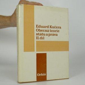 náhled knihy - Obecná teorie státu a práva. II. díl