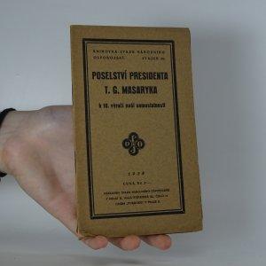 náhled knihy - Poselství presidenta T.G. Masaryka k 10. výročí naší samostatnosti
