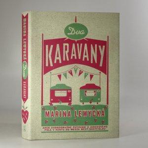 náhled knihy - Dva karavany, aneb, dobrodružné putování z jahodového pole v Kentu do města měst Sheffieldu