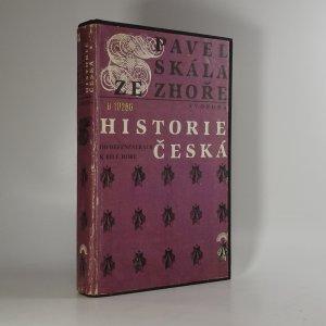 náhled knihy - Historie česká. Od defenestrace k Bílé hoře