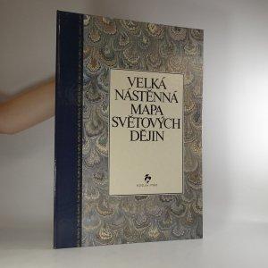 náhled knihy - Velká nástěnná mapa světových dějin