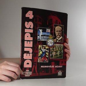náhled knihy - Dějepis pro gymnázia a střední školy. 4. Nejnovější dějiny.