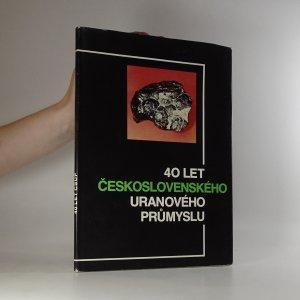 náhled knihy - 40 let československého uranového průmyslu