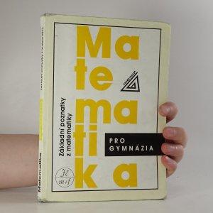 náhled knihy - Matematika pro gymnázia. Základní poznatky.