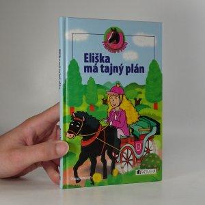 náhled knihy - Eliška má tajný plán