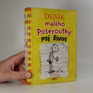 náhled knihy - Deník malého poseroutky: Psí život.
