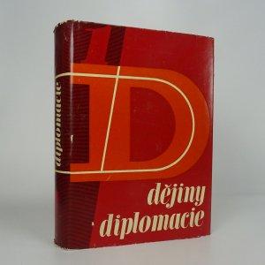 náhled knihy - Dějiny diplomacie. Díl 1.
