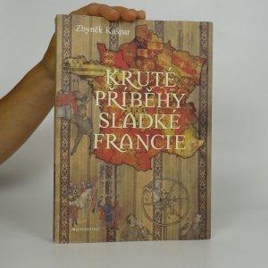 náhled knihy - Kruté příběhy sladké Francie