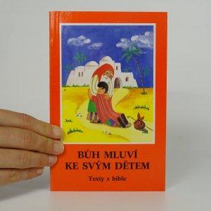 náhled knihy - Bůh mluví ke svým dětem. Texty z bible