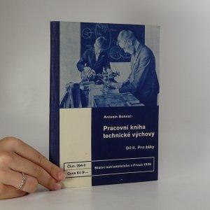 náhled knihy - Pracovní kniha technické výchovy. Díl II. Pro žáky