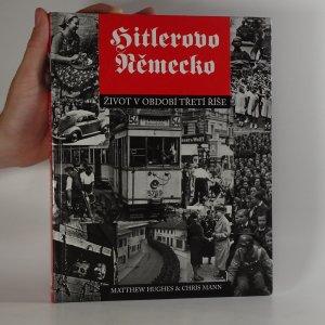 náhled knihy - Hitlerovo Německo. Život v období Třetí říše (kniha je cítit kouřem)