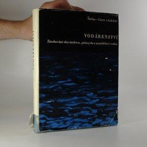 náhled knihy - Vodárenství: Zásobování obyvatelstva, průmyslu a zemědělství vodou