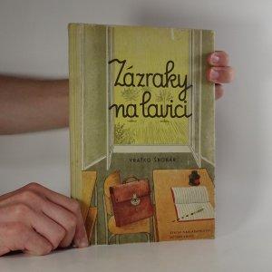 náhled knihy - Zázraky na lavici
