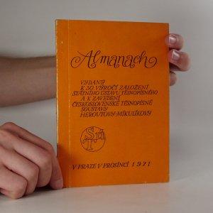 náhled knihy - Almanach vydaný k 50. výročí založení Státního ústavu těsnopisného a k zavedení československé těsnopisné soustavy Heroutovy-Mikulíkovy
