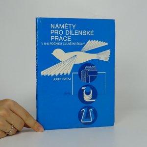 náhled knihy - Náměty pro dílenské práce v 5.-8. ročníku zvláštní školy