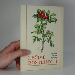 náhled knihy - Léčivé rostliny II: Sbírané léčivé rostliny.