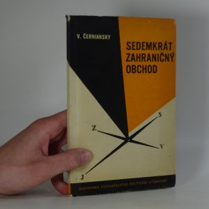 náhled knihy - Sedemkrát zahraničný obchod