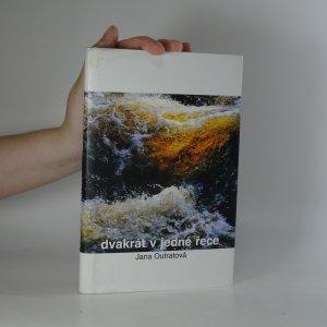 náhled knihy - Dvakrát v jedné řece
