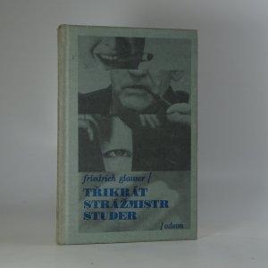 náhled knihy - Třikrát strážmistr Studer