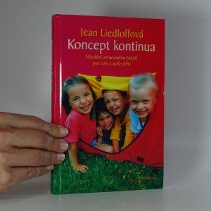 náhled knihy - Koncept kontinua. Hledání ztraceného štěstí pro nás i naše děti.