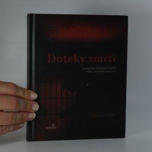 náhled knihy - Doteky smrti. Dramatické kriminální příběhy podle skutečných událostí