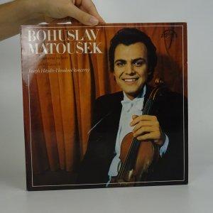 náhled knihy - Bohuslav Matoušek: Joseph Haydn. Houslové koncerty. (2x LP).