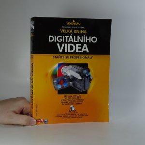 náhled knihy - Velká kniha digitálního videa