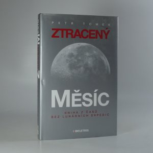 náhled knihy - Ztracený Měsíc. Kniha z časů bez lunárních expedic