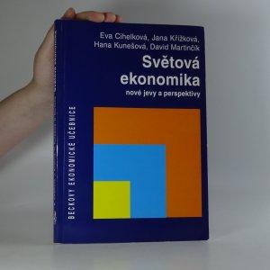 náhled knihy - Světová ekonomika. Nové jevy a perspektivy