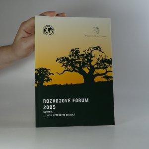 náhled knihy - Rozvojové fórum 2005. Sborník z cyklu veřejných diskusí