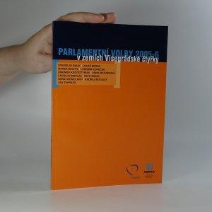 náhled knihy - Parlamentní volby 2005-6 v zemích visegrádské čtyřky