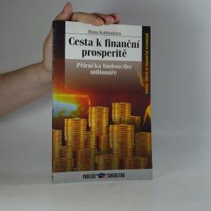 náhled knihy - Cesta k finanční prosperitě. Příručka budoucího milionáře
