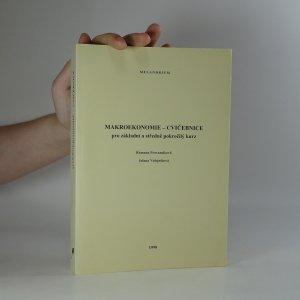 náhled knihy - Makroekonomie - cvičebnice. Pro základní a středně pokročilý kurz