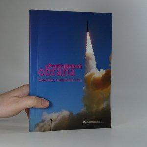 náhled knihy - Protiraketová obrana : americký projekt a jeho mezinárodní souvislosti